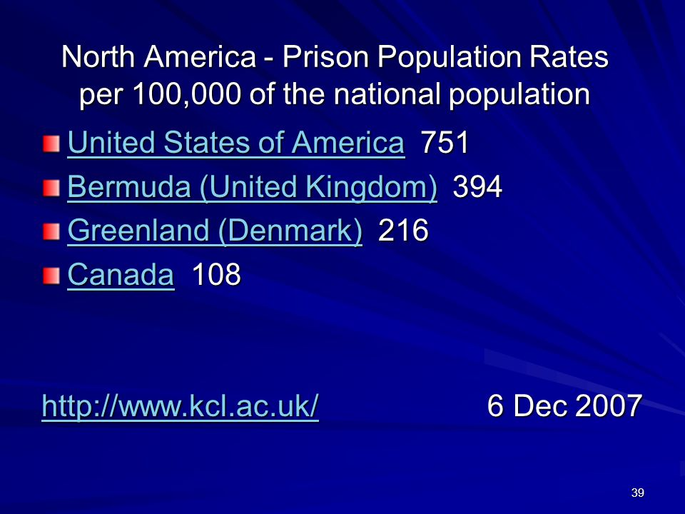 North America - Prison Population Rates per 100,000 of the national population