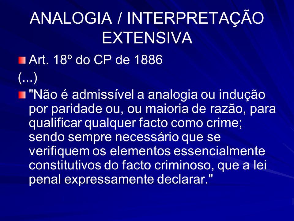 ANALOGIA / INTERPRETAÇÃO EXTENSIVA