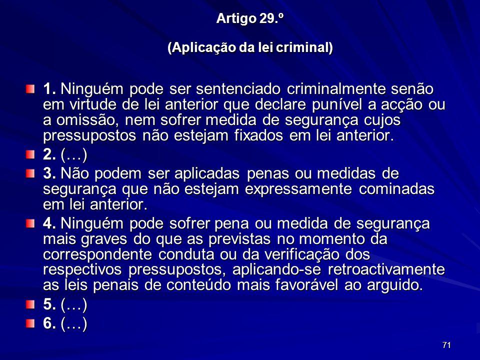 Artigo 29.º (Aplicação da lei criminal)