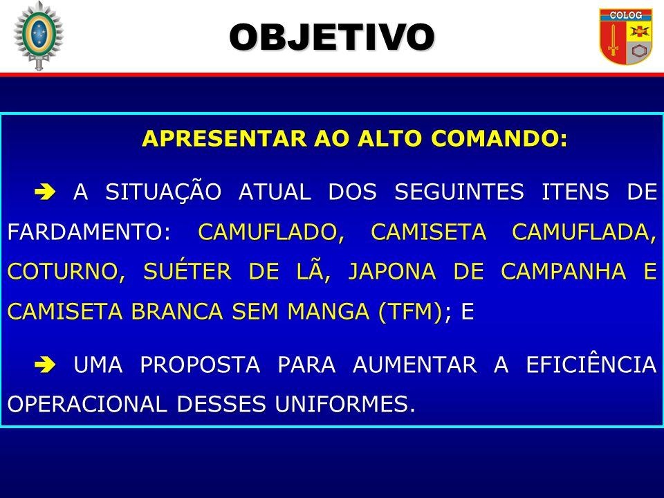 APRESENTAR AO ALTO COMANDO: