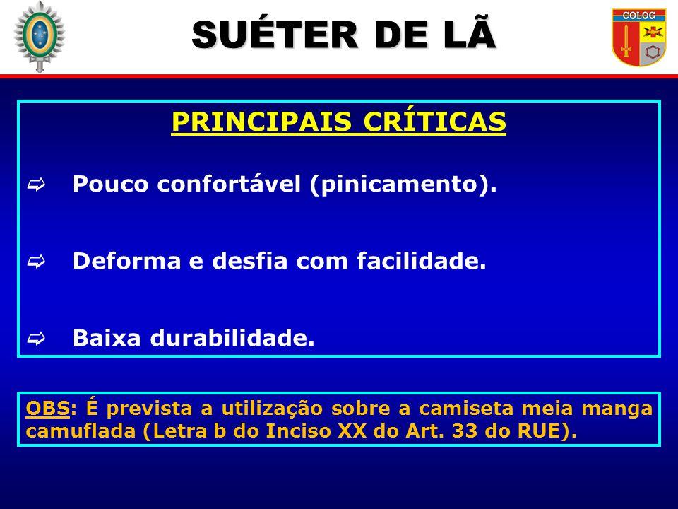 SUÉTER DE LÃ PRINCIPAIS CRÍTICAS Pouco confortável (pinicamento).