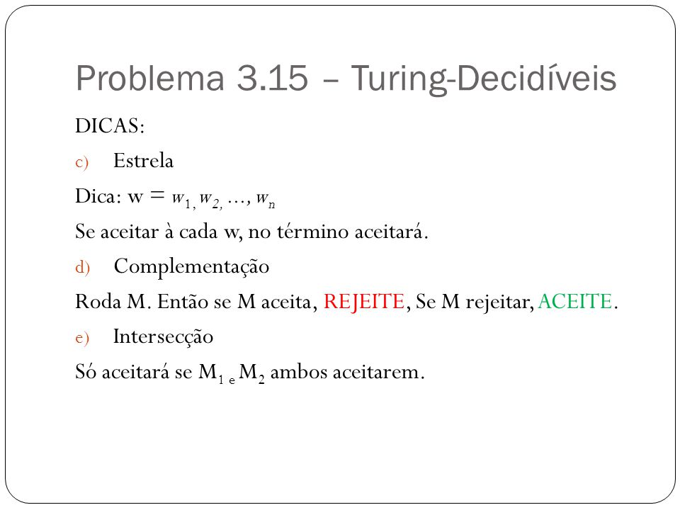 Problema 3.15 – Turing-Decidíveis