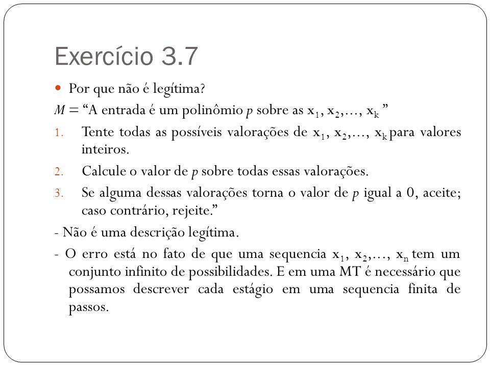 Exercício 3.7 Por que não é legítima