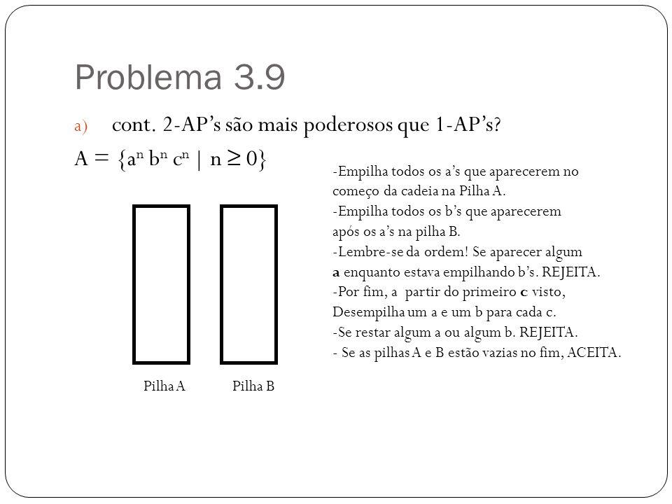 Problema 3.9 cont. 2-AP's são mais poderosos que 1-AP's
