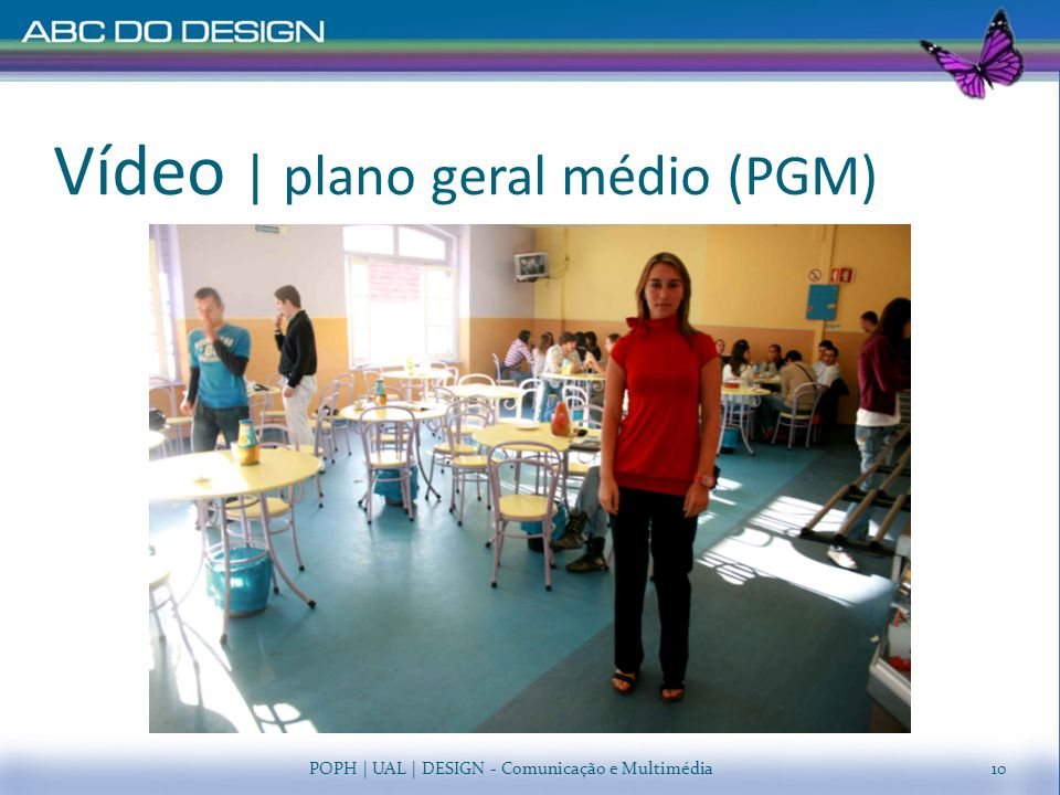 Vídeo | plano geral médio (PGM)