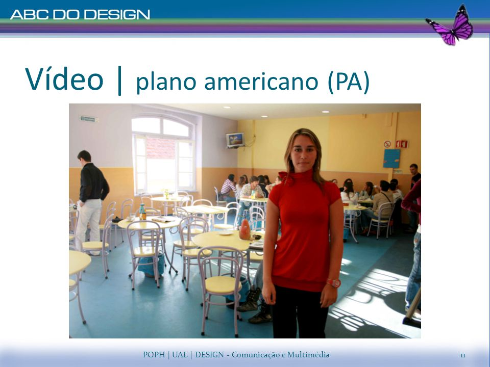 Vídeo | plano americano (PA)