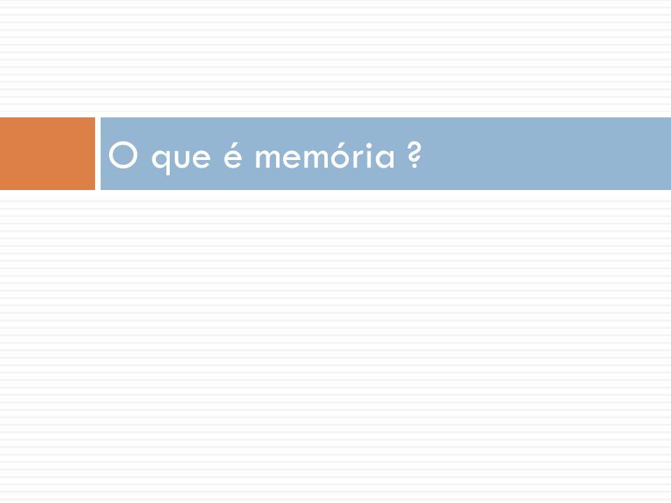 O que é memória