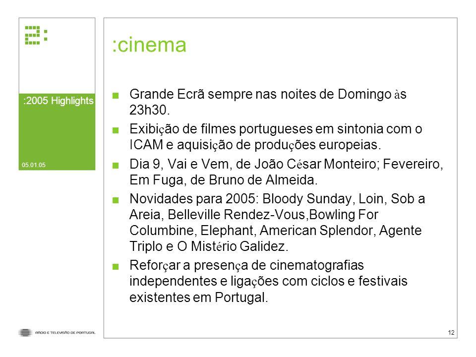 cinema Grande Ecrã sempre nas noites de Domingo às 23h30.