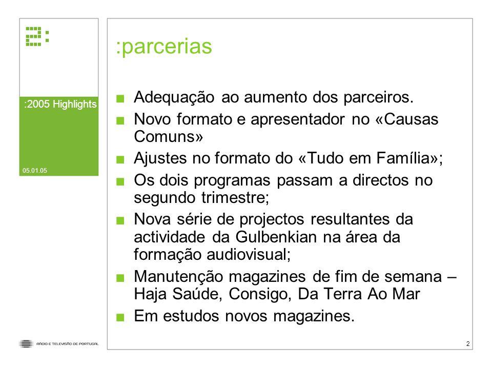 parcerias Adequação ao aumento dos parceiros.