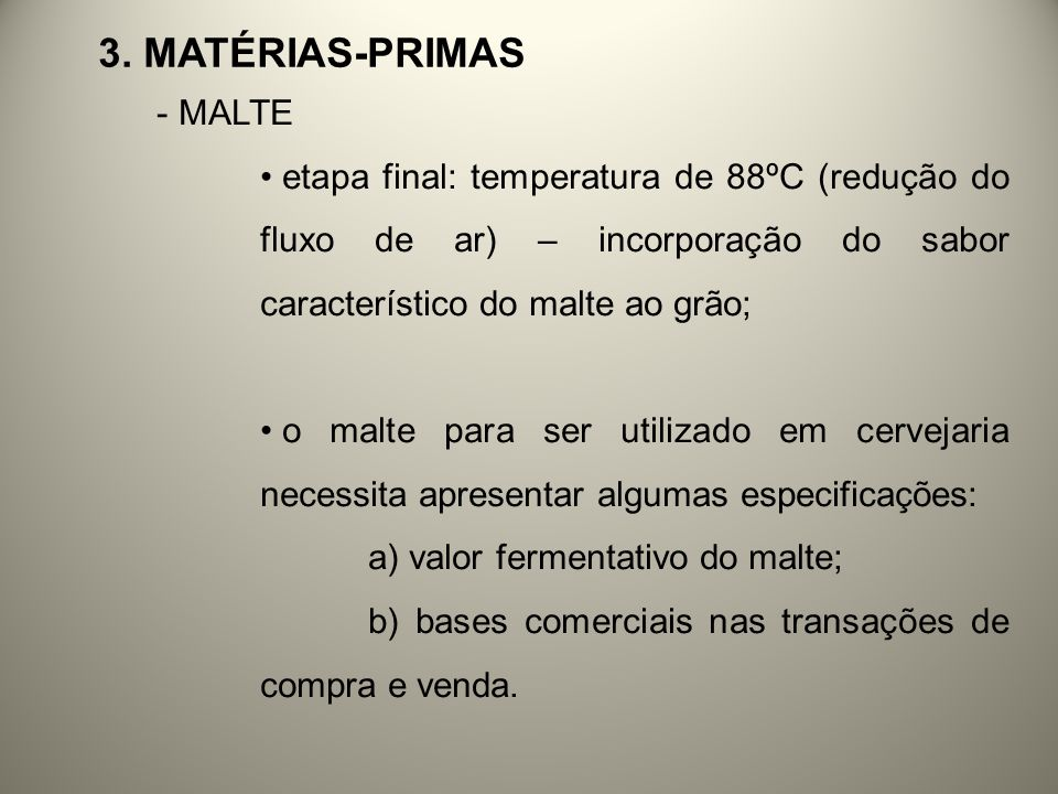 3. Matérias-primas MALTE