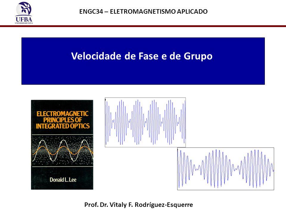Velocidade de Fase e de Grupo