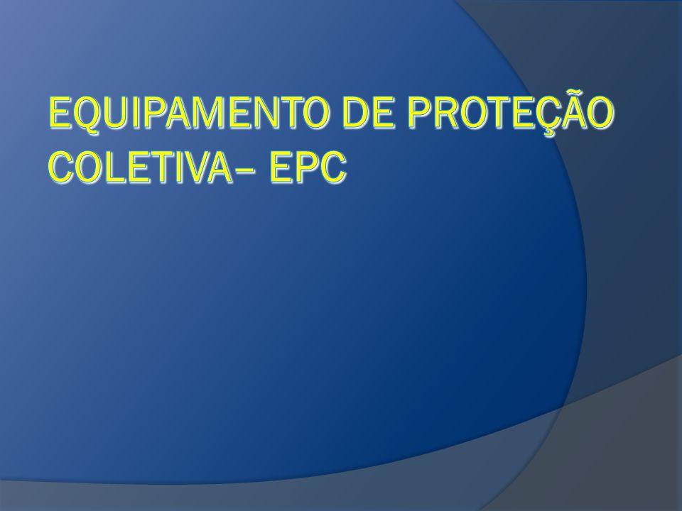 e5efda266b5cf EQUIPAMENTO DE PROTEÇÃO COLETIVA– EPc - ppt video online carregar