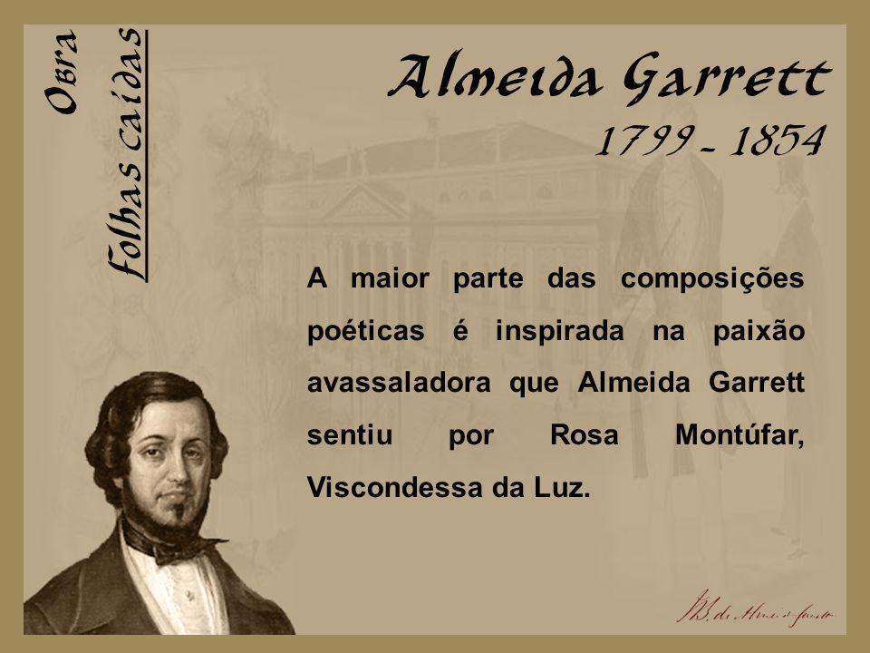 Almeida Garrett Obra Folhas caídas 1799 - 1854