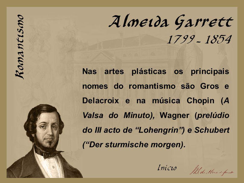 Almeida Garrett Romantismo 1799 - 1854