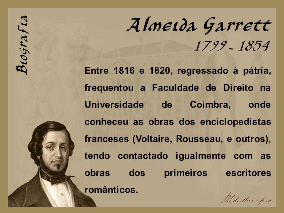Almeida Garrett Biografia 1799 - 1854