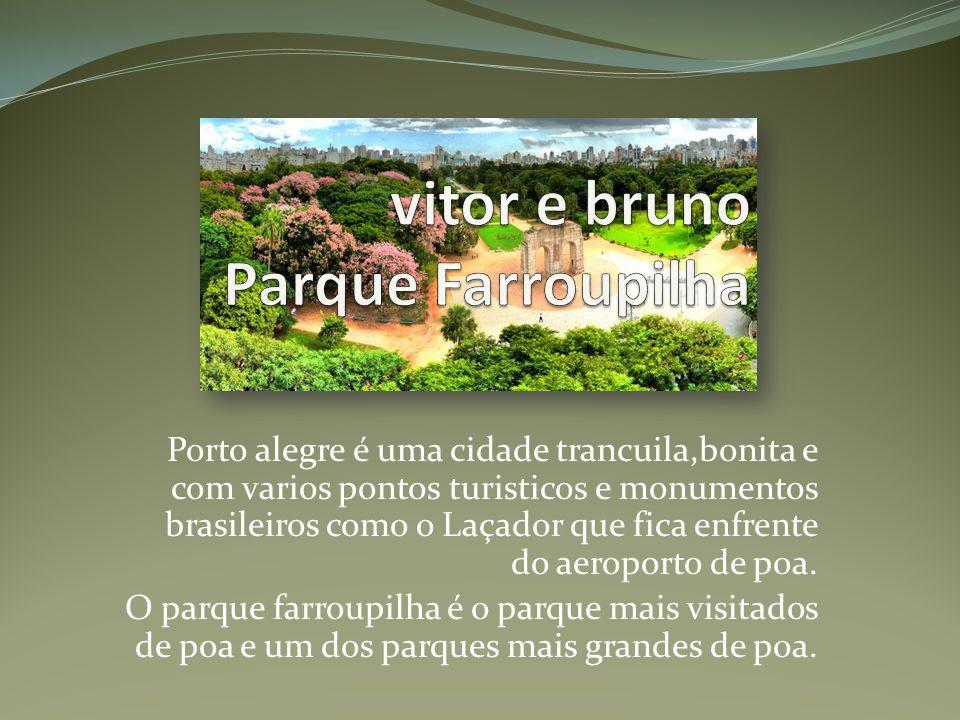 vitor e bruno Parque Farroupilha
