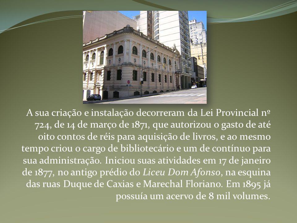 A sua criação e instalação decorreram da Lei Provincial nº 724, de 14 de março de 1871, que autorizou o gasto de até oito contos de réis para aquisição de livros, e ao mesmo tempo criou o cargo de bibliotecário e um de contínuo para sua administração.