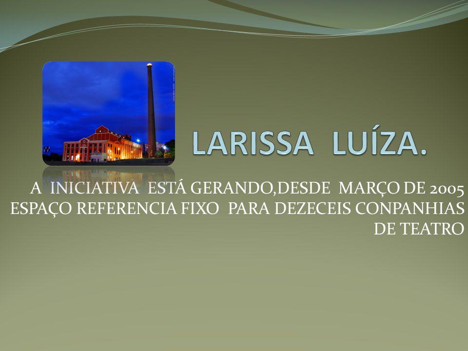 LARISSA LUÍZA.