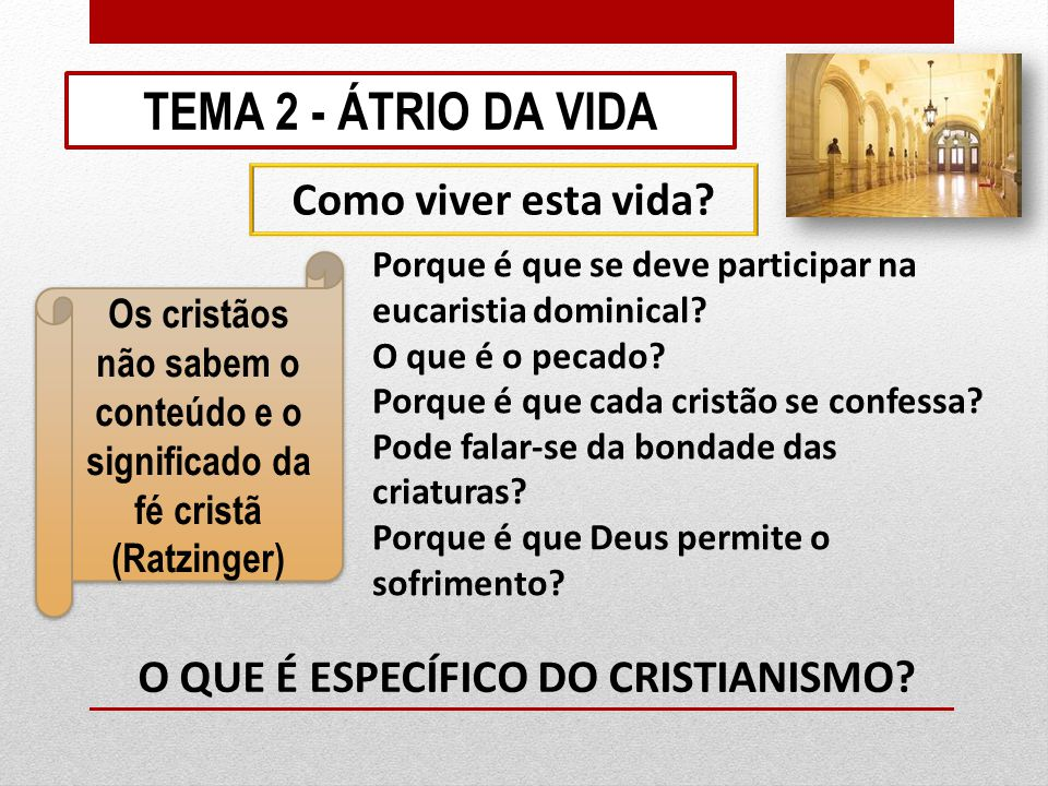 O QUE É ESPECÍFICO DO CRISTIANISMO