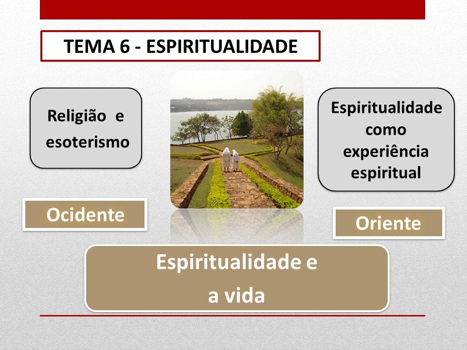 Espiritualidade como experiência espiritual