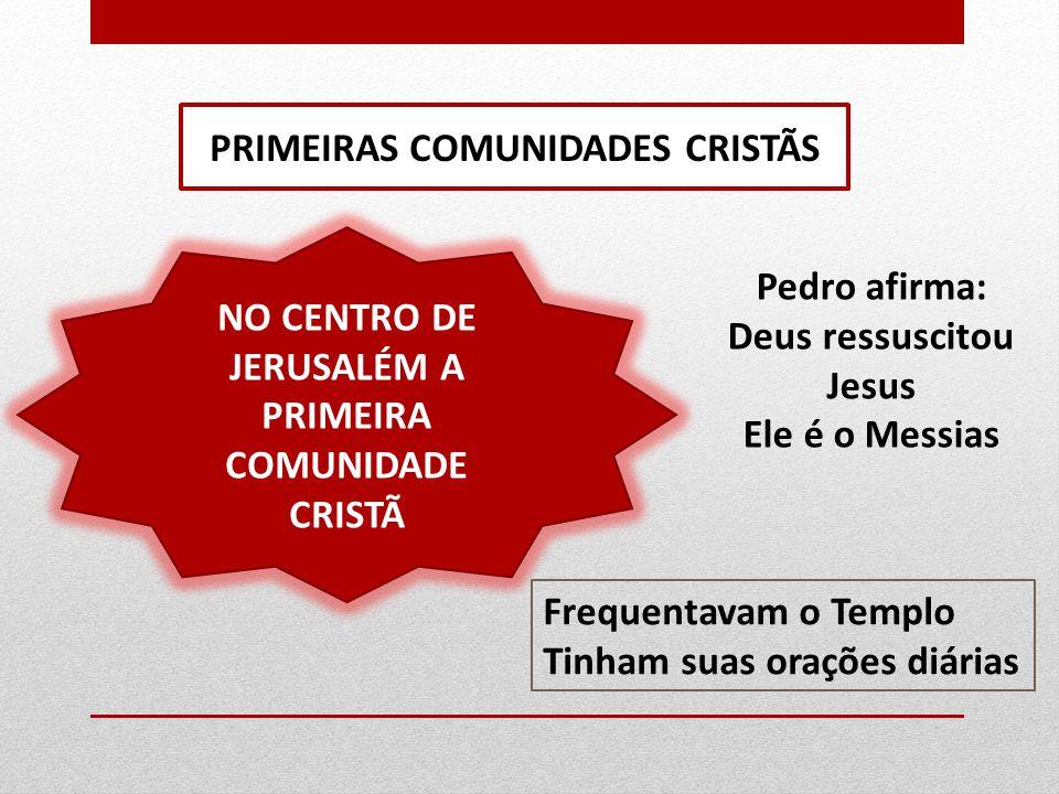 PRIMEIRAS COMUNIDADES CRISTÃS