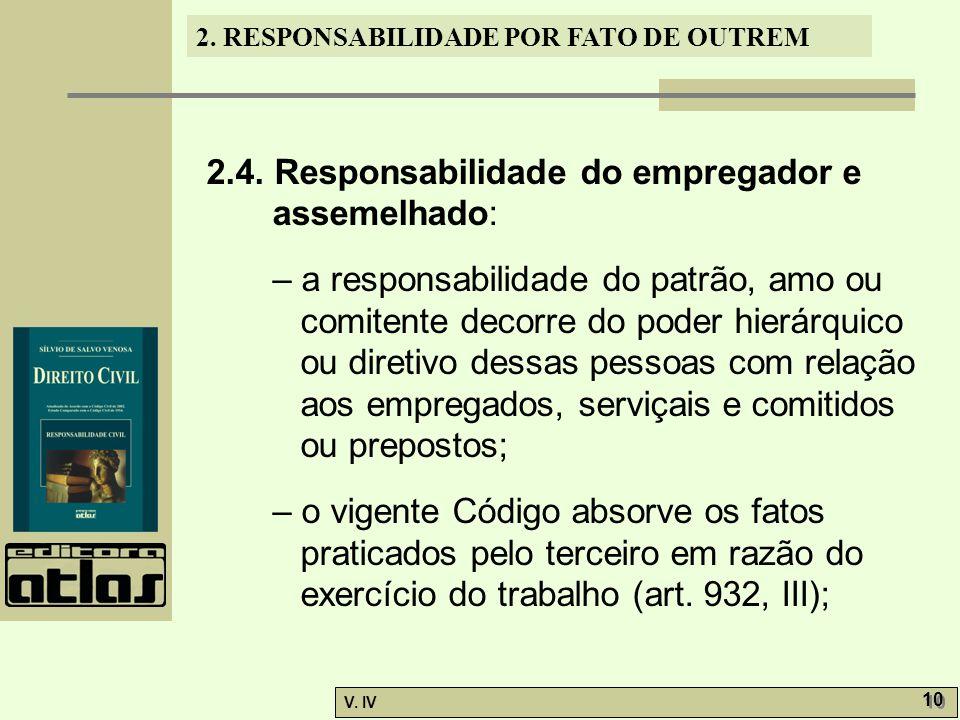 2.4. Responsabilidade do empregador e assemelhado: