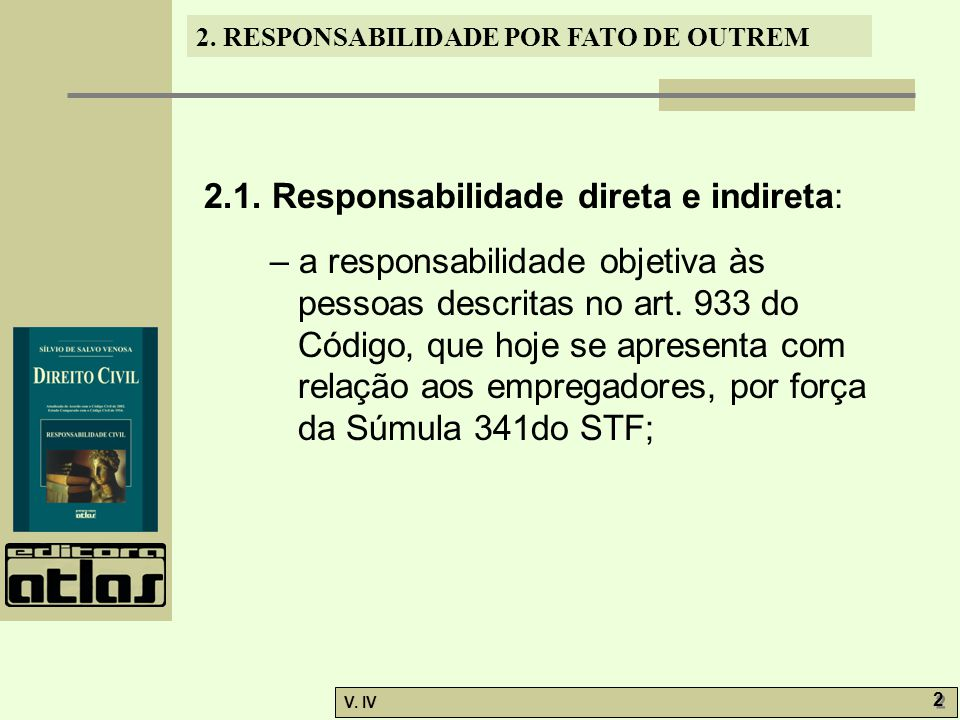2.1. Responsabilidade direta e indireta: