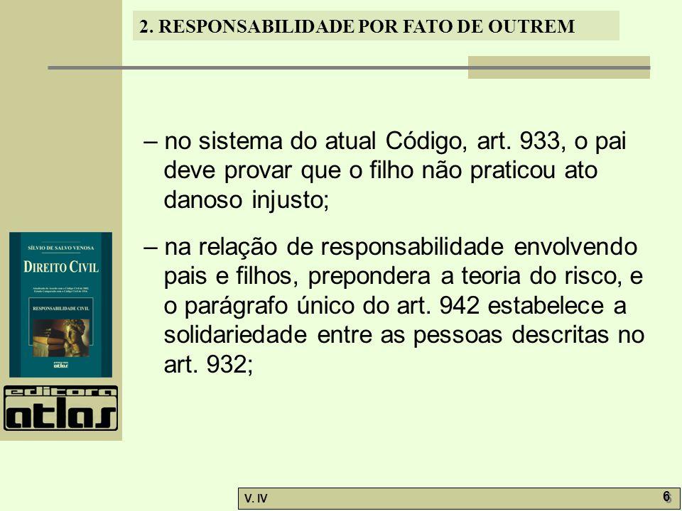 – no sistema do atual Código, art