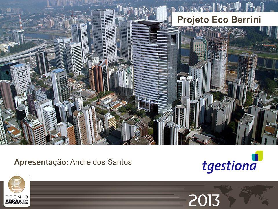 Projeto Eco Berrini Apresentação: André dos Santos
