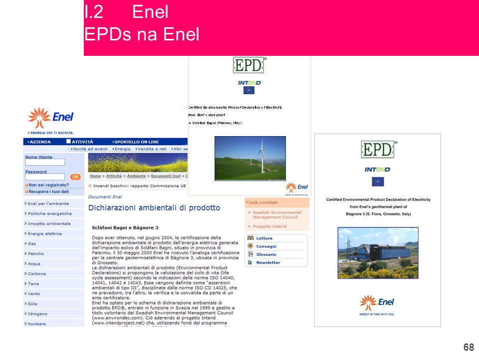 I.2 Enel EPDs na Enel Covers of the two published EPDs and related information on Enel's website