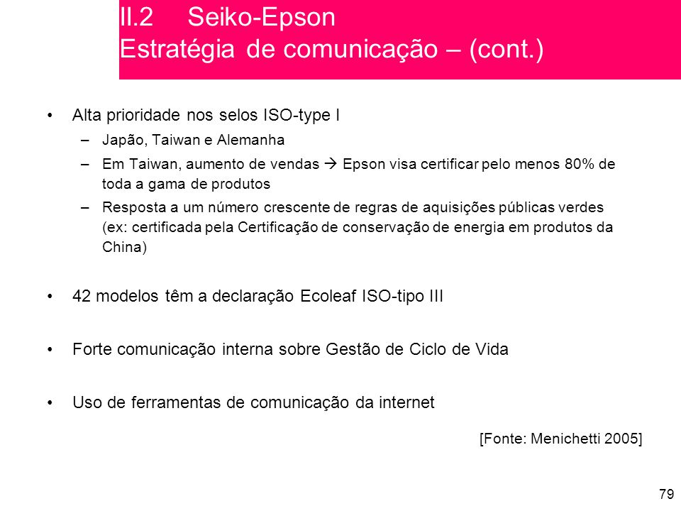 II.2 Seiko-Epson Estratégia de comunicação – (cont.)