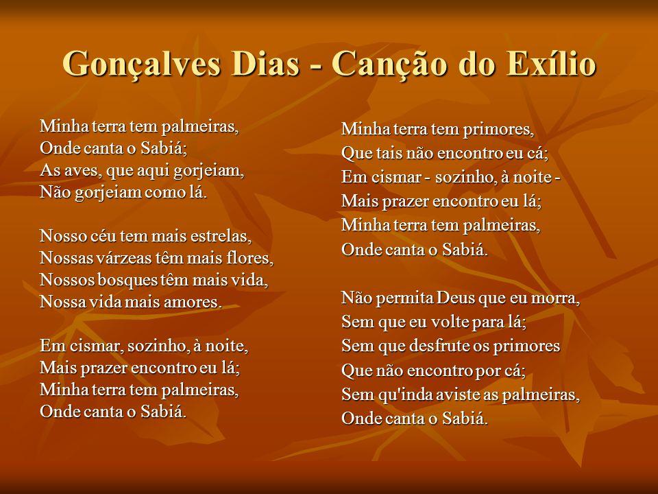 Gonçalves Dias - Canção do Exílio
