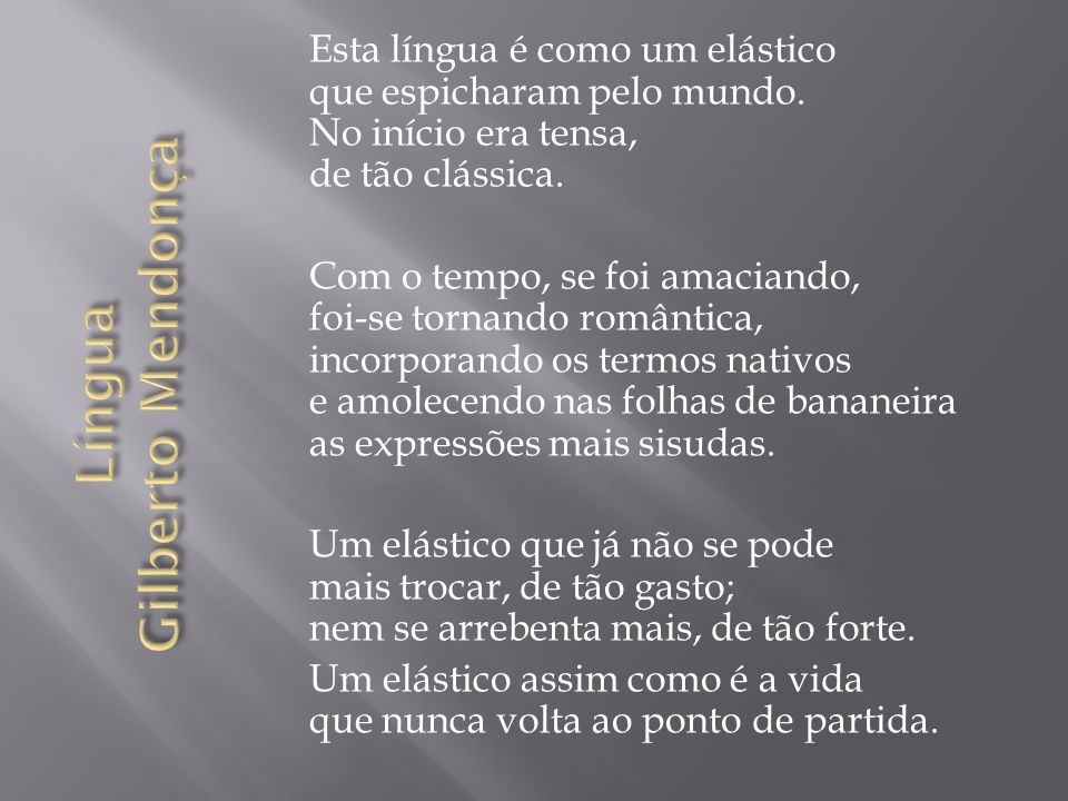 Língua Gilberto Mendonça