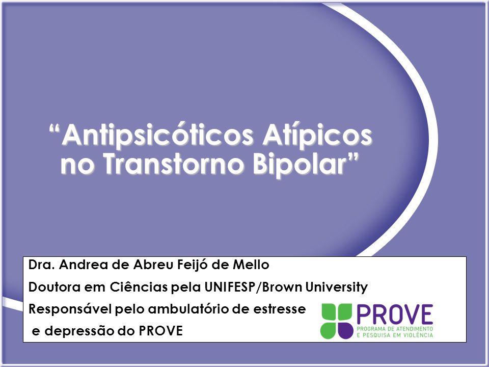 Antipsicóticos Atípicos no Transtorno Bipolar