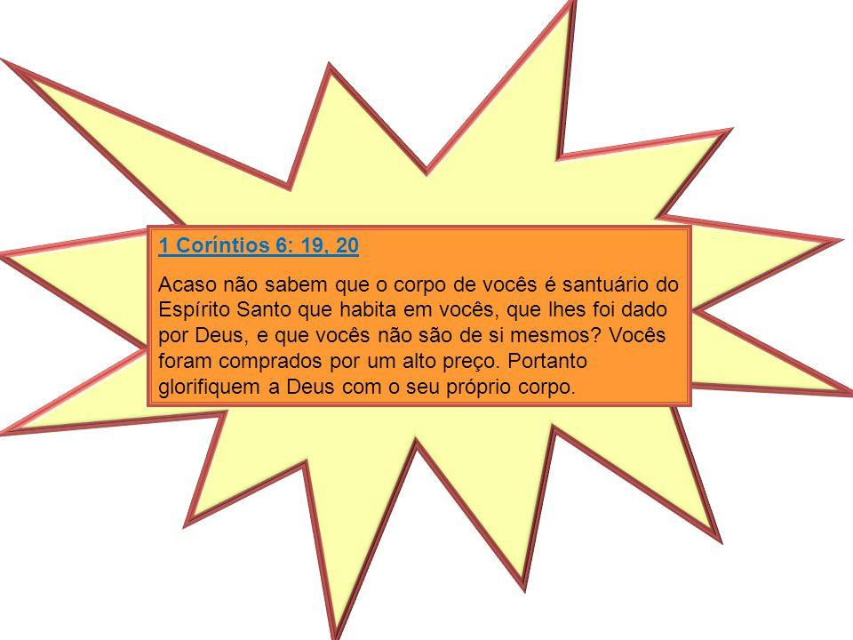 1 Coríntios 6: 19, 20