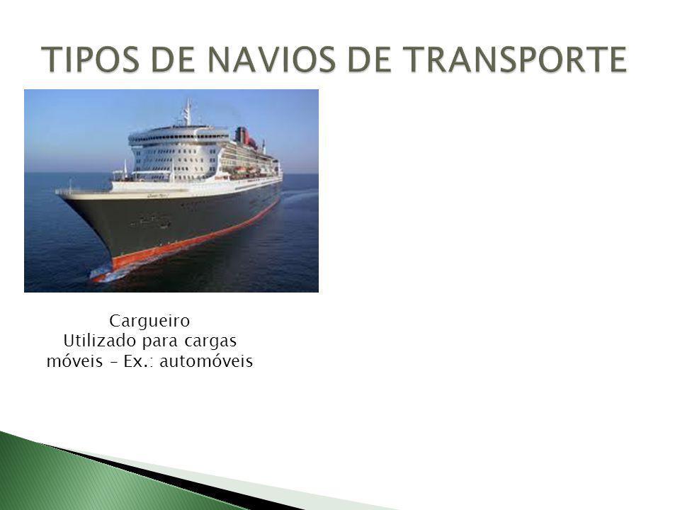 TIPOS DE NAVIOS DE TRANSPORTE