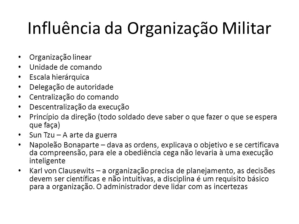 Influência da Organização Militar