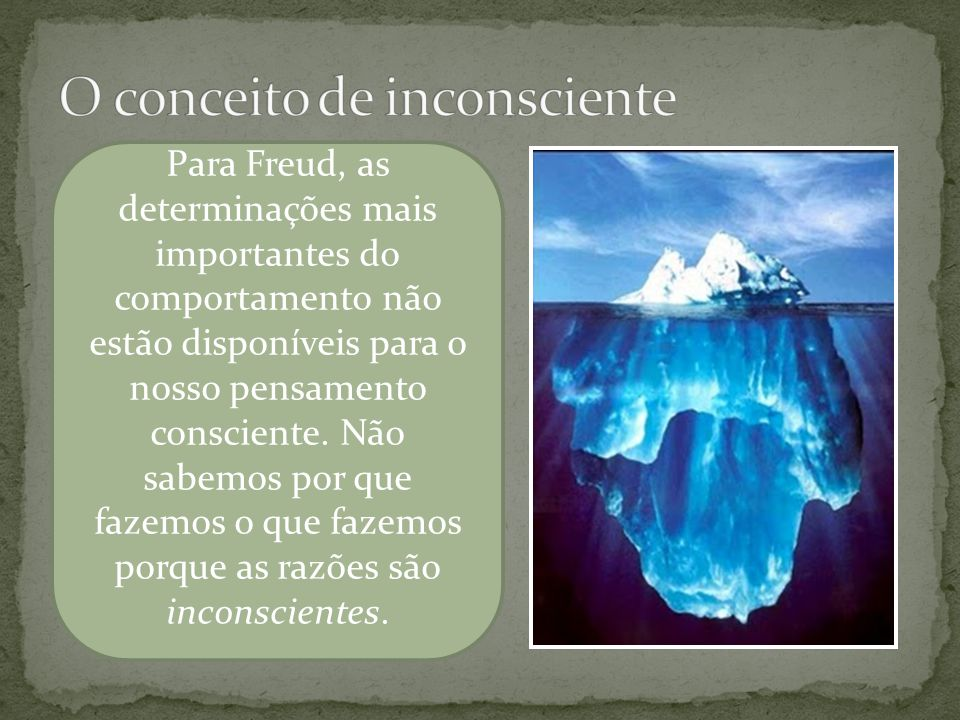 O conceito de inconsciente