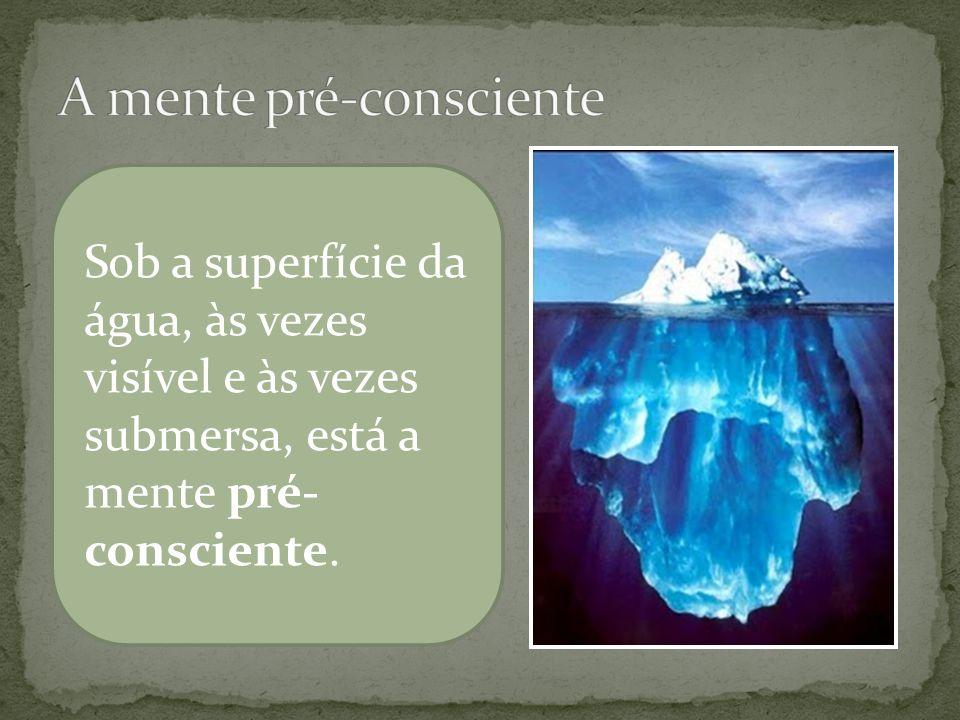 A mente pré-consciente