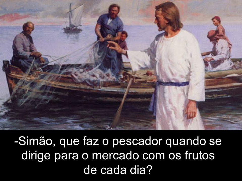 Simão, que faz o pescador quando se
