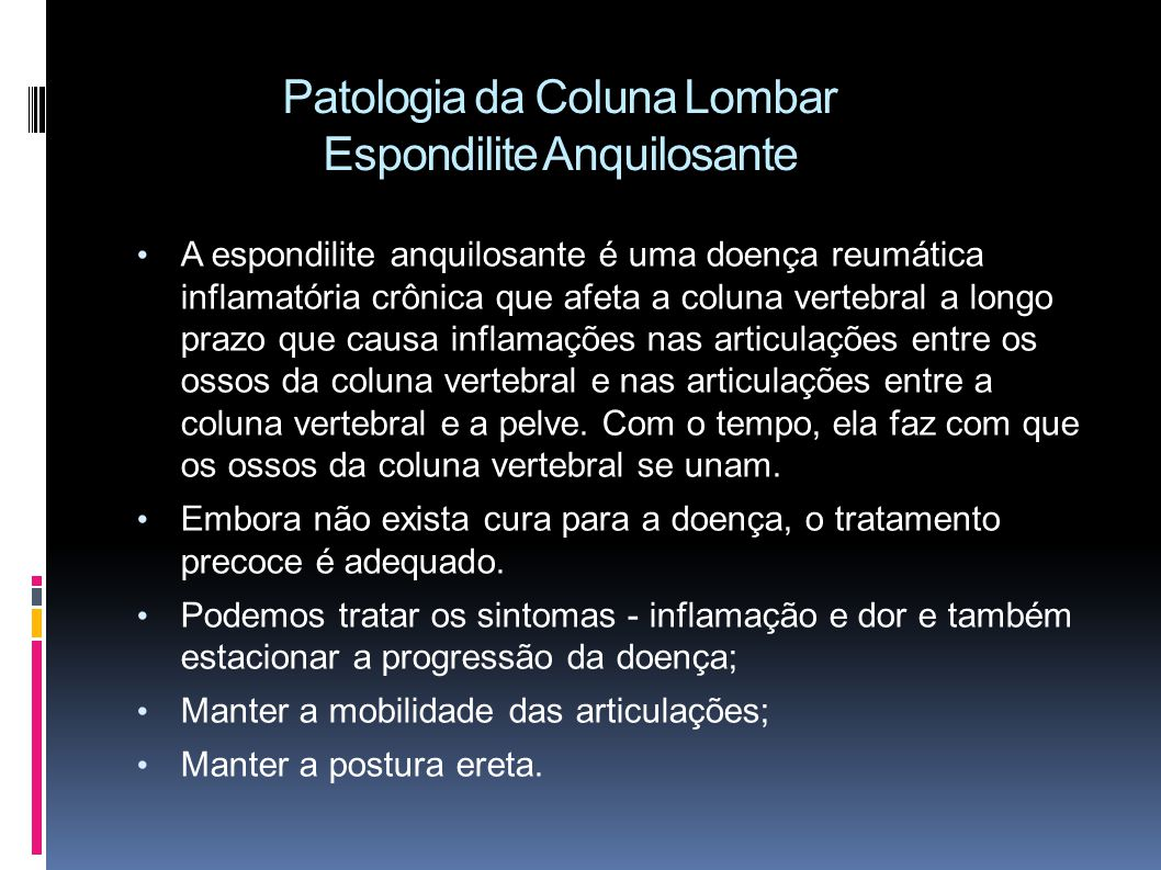 Patologia da Coluna Lombar Espondilite Anquilosante