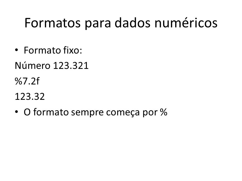 Formatos para dados numéricos