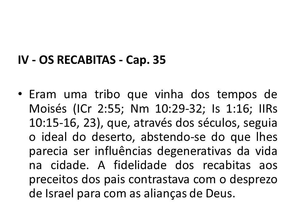 IV - OS RECABITAS - Cap. 35