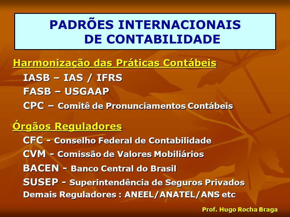 PADRÕES INTERNACIONAIS DE CONTABILIDADE