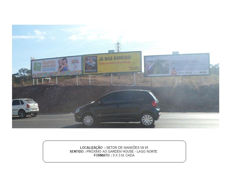 LOCALIZAÇÃO : SETOR DE MANSÕES MI 05