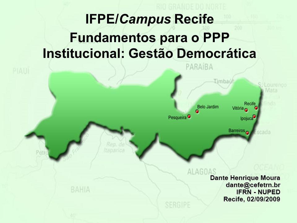 Fundamentos para o PPP Institucional: Gestão Democrática