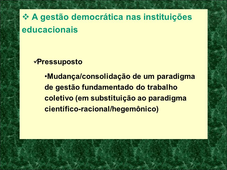 A gestão democrática nas instituições educacionais