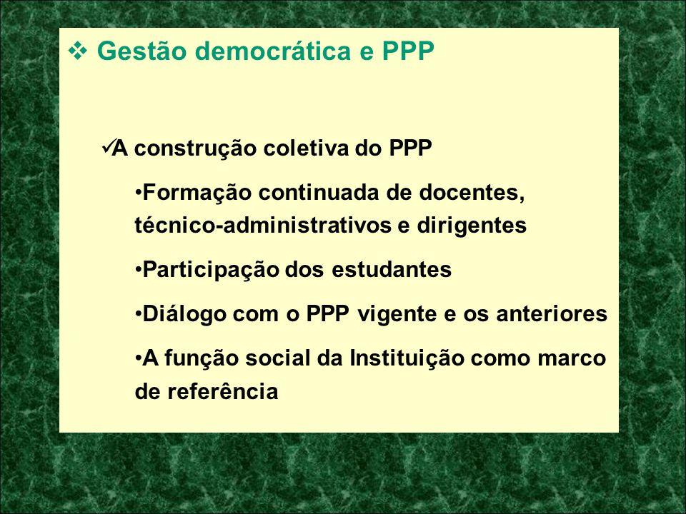 Gestão democrática e PPP