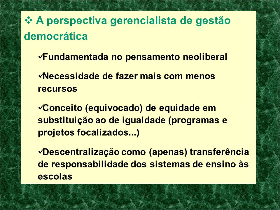 A perspectiva gerencialista de gestão democrática