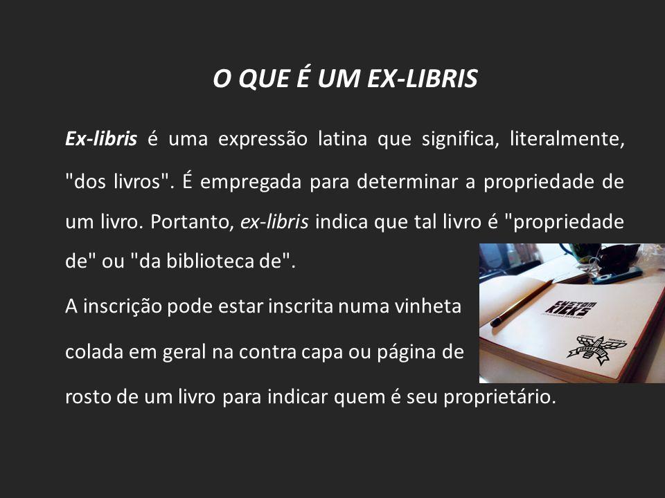 O QUE É UM EX-LIBRIS